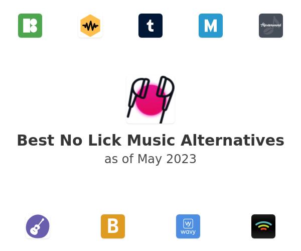 Best No Lick Music Alternatives