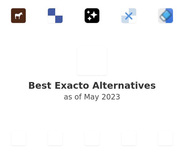 Best Exacto Alternatives
