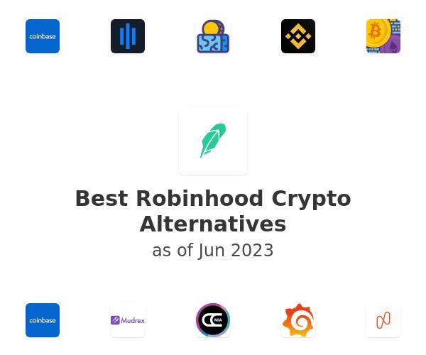 Best Robinhood Crypto Alternatives