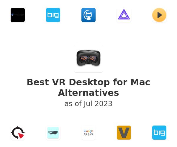 Best VR Desktop for Mac Alternatives