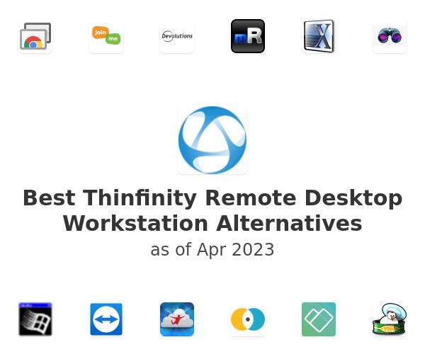 Best Thinfinity Remote Desktop Workstation Alternatives