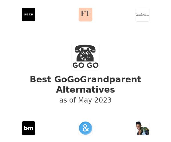 Best GoGoGrandparent Alternatives
