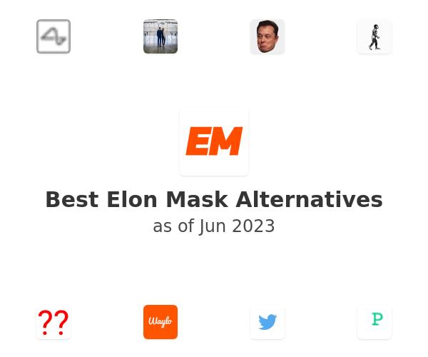 Best Elon Mask Alternatives
