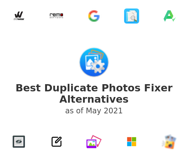 Best Duplicate Photos Fixer Alternatives