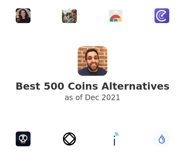 Best 500 Coins Alternatives