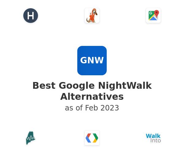 Best Google NightWalk Alternatives