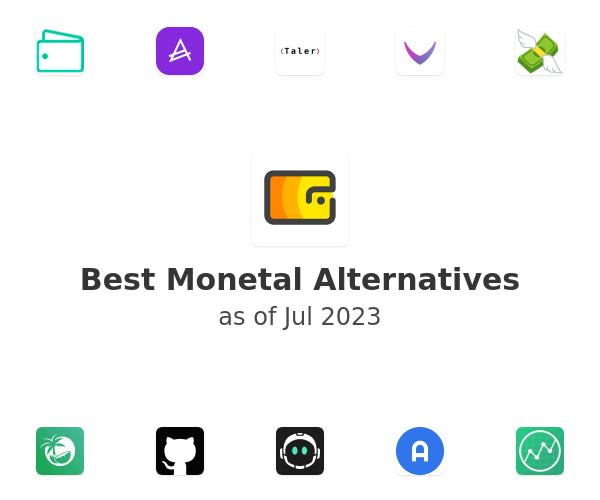 Best Monetal Alternatives