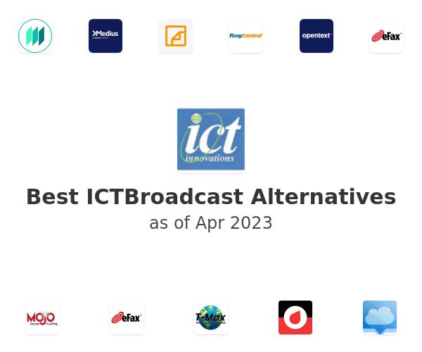 Best ICTBroadcast Alternatives