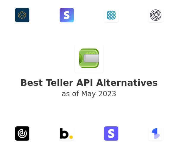 Best Teller API Alternatives
