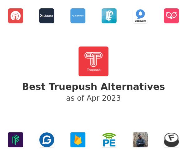 Best Truepush Alternatives