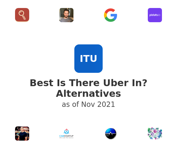 Best Is There Uber In? Alternatives