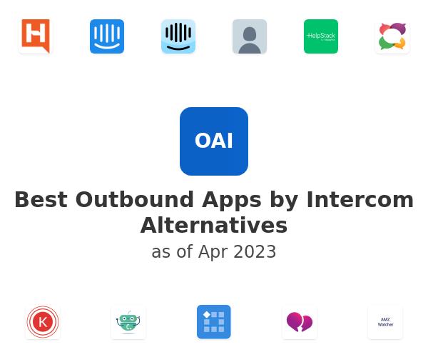 Best Outbound Apps by Intercom Alternatives
