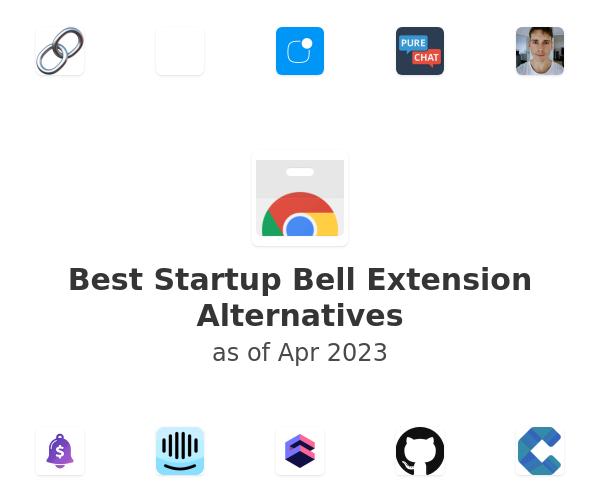 Best Startup Bell Extension Alternatives