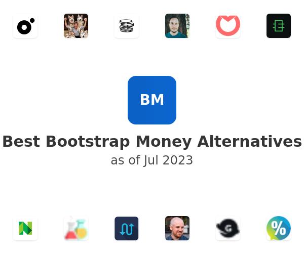 Best Bootstrap Money Alternatives
