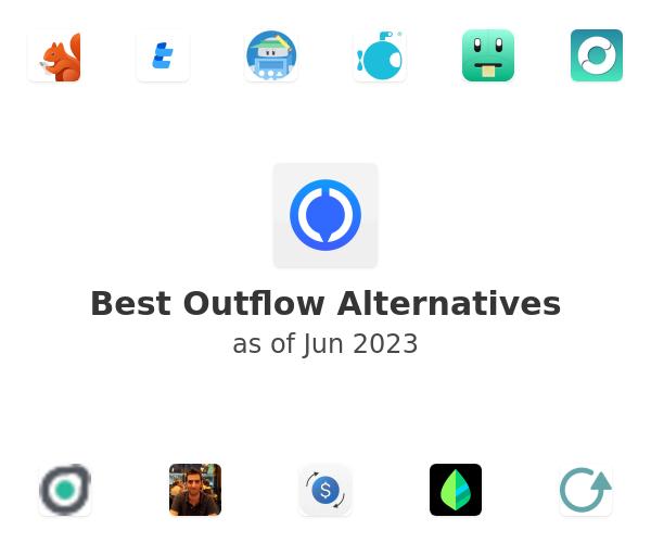 Best Outflow Alternatives