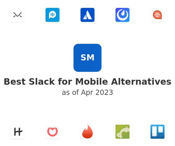 Best Slack for Mobile Alternatives