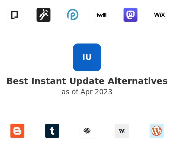 Best Instant Update Alternatives