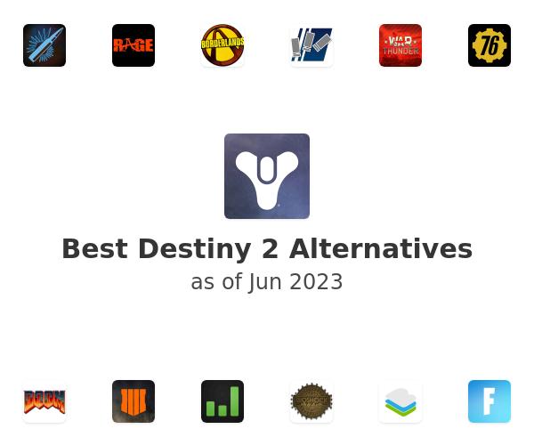 Best Destiny 2 Alternatives
