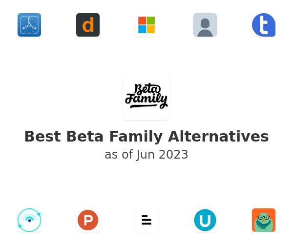 Best Beta Family Alternatives