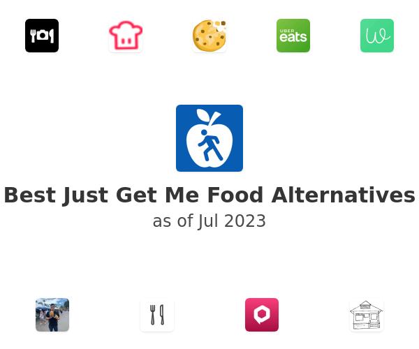 Best Just Get Me Food Alternatives