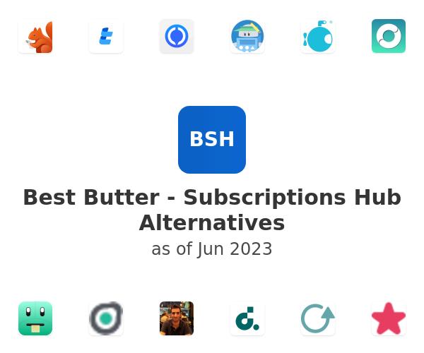 Best Butter - Subscriptions Hub Alternatives