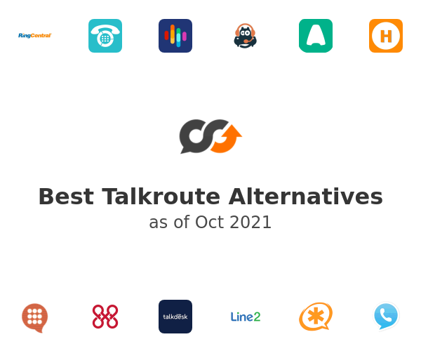 Best Talkroute Alternatives