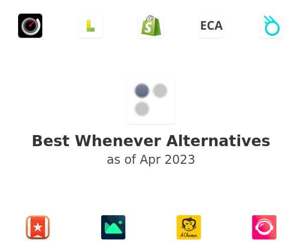 Best Whenever Alternatives