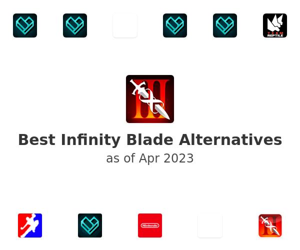 Best Infinity Blade Alternatives
