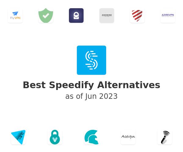 Best Speedify Alternatives