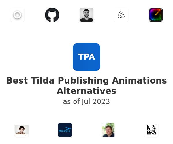 Best Tilda Publishing Animations Alternatives