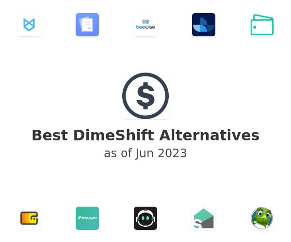 Best DimeShift Alternatives