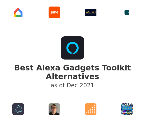 Best Alexa Gadgets Toolkit Alternatives