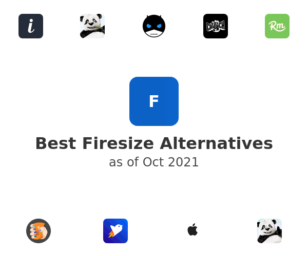 Best Firesize Alternatives