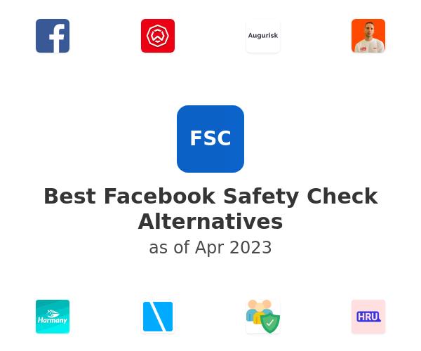 Best Facebook Safety Check Alternatives