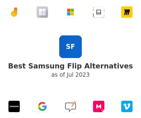 Best Samsung Flip Alternatives
