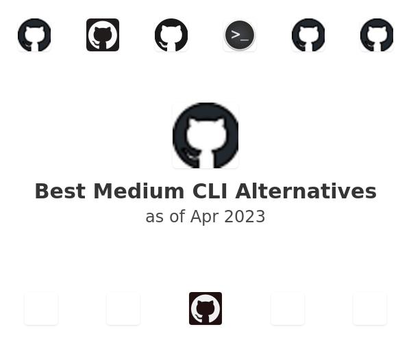 Best Medium CLI Alternatives