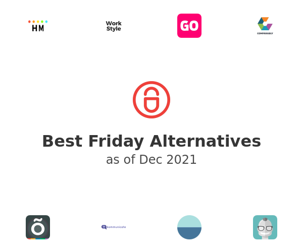 Best Friday Alternatives