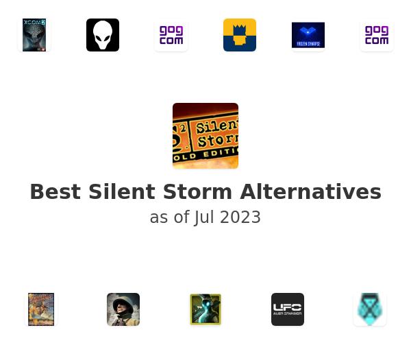 Best Silent Storm Alternatives