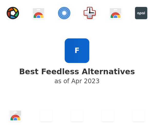 Best Feedless Alternatives