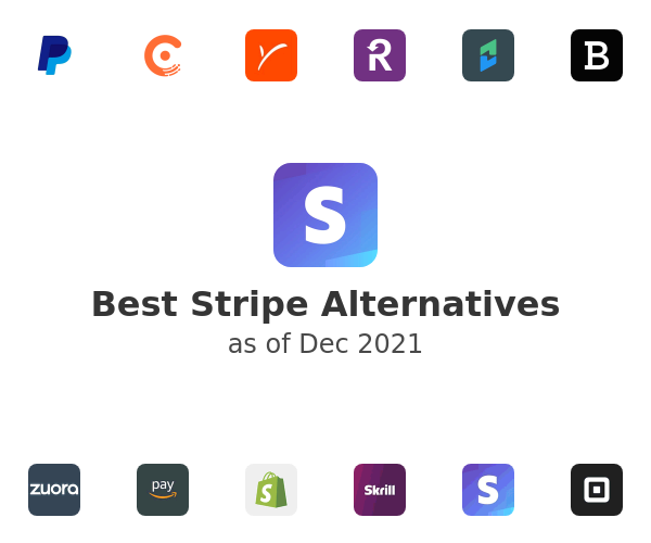Best Stripe Alternatives