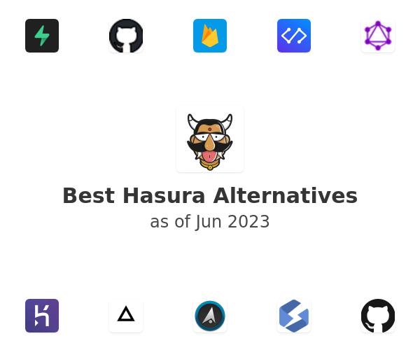 Best Hasura Alternatives