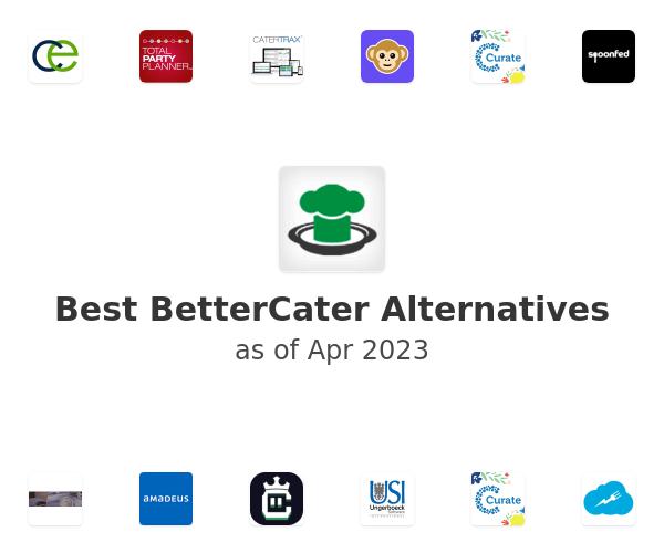 Best BetterCater Alternatives
