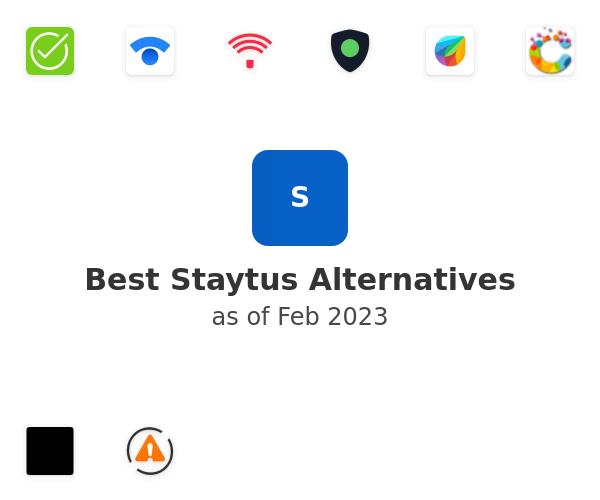 Best Staytus Alternatives