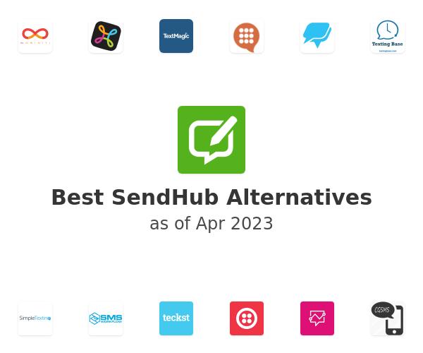 Best SendHub Alternatives