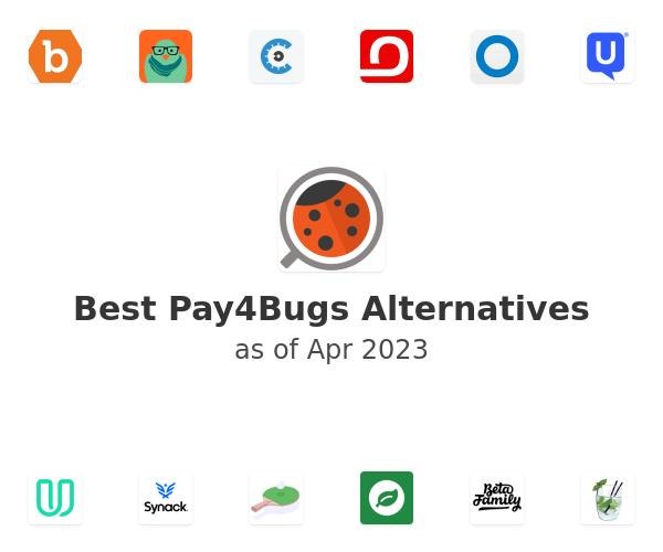 Best Pay4Bugs Alternatives