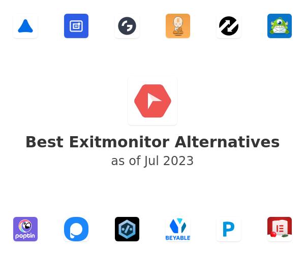 Best Exitmonitor Alternatives
