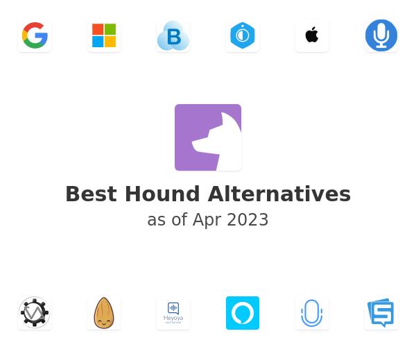 Best Hound Alternatives