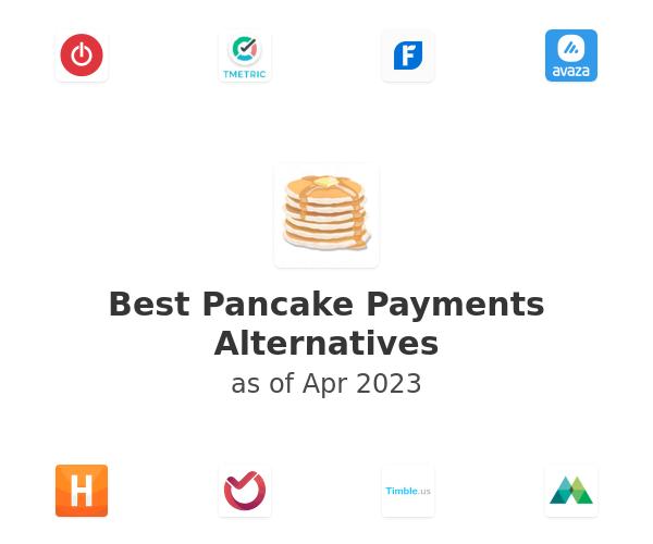 Best Pancake Payments Alternatives