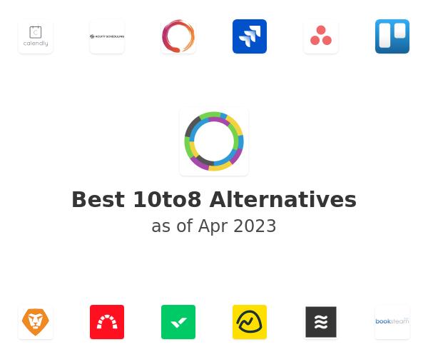 Best 10to8 Alternatives