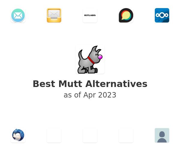 Best Mutt Alternatives